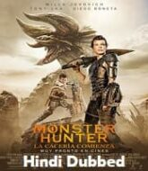Monster Hunter 2020 Hindi Dubbed