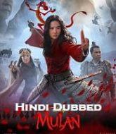 Mulan Hindi Dubbed