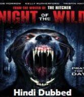 Night of the Wild Hindi Dubbed
