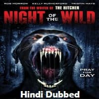 Night of the Wild Hindi Dubbed