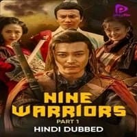 Nine Warriors: Part 1 Hindi Dubbed
