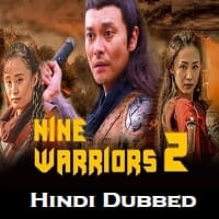 Nine Warriors: Part 2 Hindi Dubbed