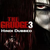 The Grudge 3 Hindi Dubbed