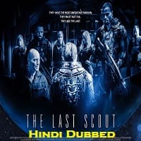 The Last Scout Hindi Dubbed