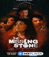 The Missing Stone (2020) Hindi Season 1