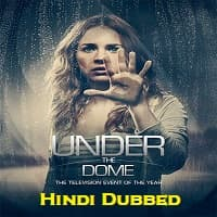 Under the Dome (2013) Hindi Dubbed Season 1
