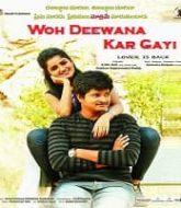 Woh Deewana Kar Gayi Hindi Dubbed