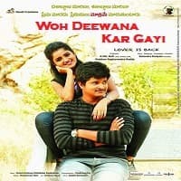 Woh Deewana Kar Gayi Hindi Dubbed