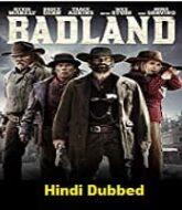 Badland Hindi Dubbed
