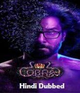 Cobra 2 Hindi Dubbed