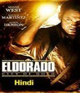El Dorado City of Gold Hindi Dubbed