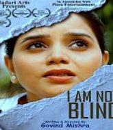 I Am Not Blind (2021)