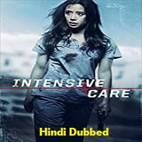 Intensive Care Hindi Dubbed