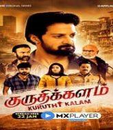 Kuruthi Kalam (2021) Hindi Season 1