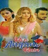 Mere Angane Main (2021) Hindi Season 1