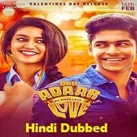 Oru Adaar Love Hindi Dubbed
