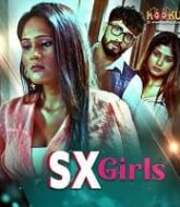 SX Girls (2021) Hindi Season 1