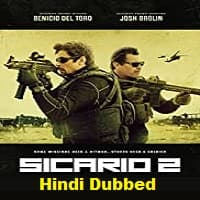 Sicario 2 Hindi Dubbed