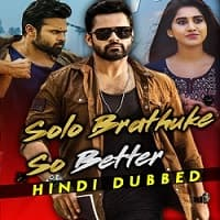 Solo Brathuke So Better Hindi Dubbed