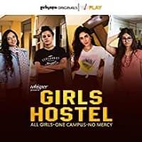 Girls Hostel (2018) Season 1
