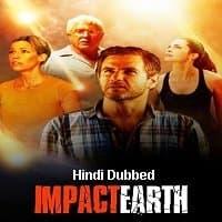 Impact Earth Hindi Dubbed