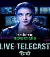Live Telecast (2021) Hindi Season 1
