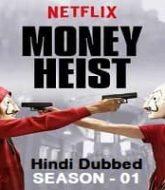 Money Heist Hindi Dubbed Season 1