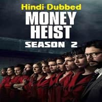 Money Heist Hindi Dubbed Season 2