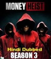 Money Heist Hindi Dubbed Season 3