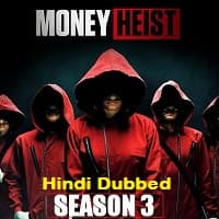 Money Heist Hindi Dubbed Season 3