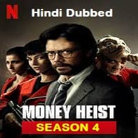 Money Heist Hindi Dubbed Season 4