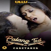 Palang Tod (Caretaker) ULLU