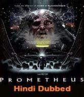 Prometheus Hindi Dubbed