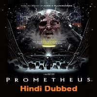 Prometheus Hindi Dubbed