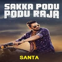 Santa (Sakka Podu Podu Raja) Hindi Dubbed