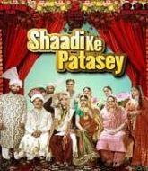 Shaadi Ke Patasey (2019)