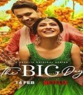 The Big Day (2021) Hindi Season 1