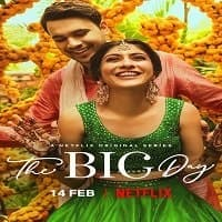 The Big Day (2021) Hindi Season 1
