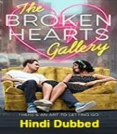 The Broken Hearts Gallery Hindi Dubbed