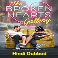 The Broken Hearts Gallery Hindi Dubbed