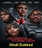 Always and Forever Hindi Dubbed