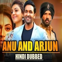 Anu and Arjun (Mosagallu) Hindi Dubbed