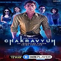 Chakravyuh An Inspector Virkar Crime Thriller (2021) Hindi Season 1