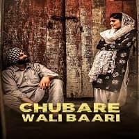 Chubare Wali Baari (2021)