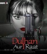 Dulhan aur Aik Raat (2021) Urdu Season 1