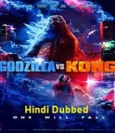 Godzilla vs. Kong 2021 Hindi Dubbed