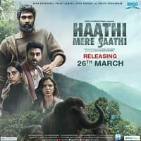 Haathi Mere Saathi (2021)