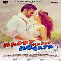 Happy Happy Ho Gaya (2021)
