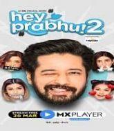 Hey Prabhu (2021) Hindi Season 2