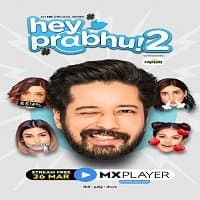Hey Prabhu (2021) Hindi Season 2